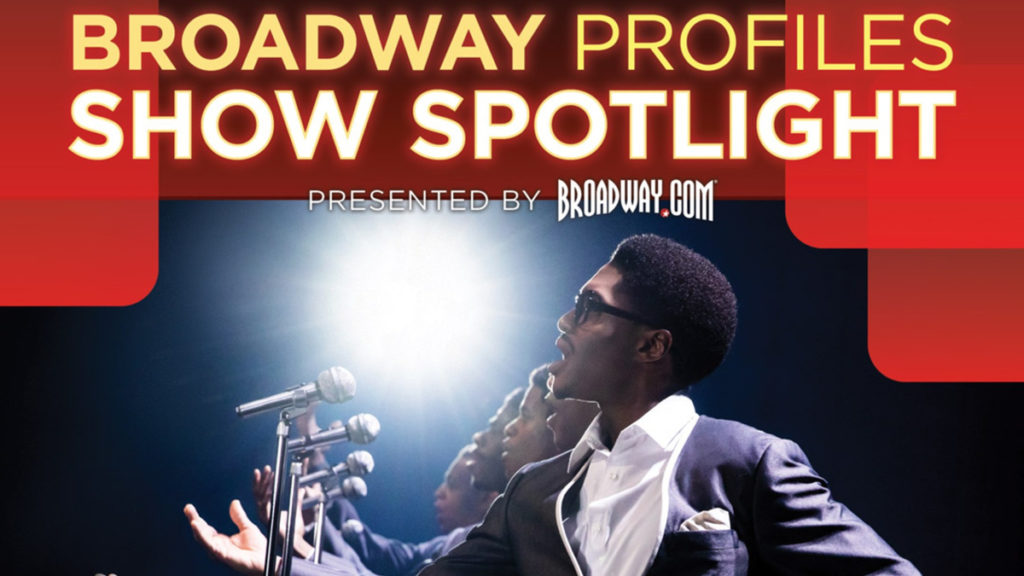 Broadway Profiles Show Spotlight - 2/21 - Ain't Too Proud